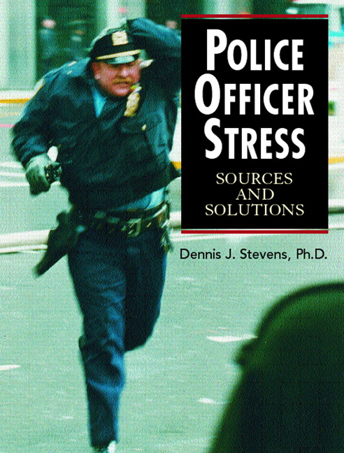 stress and stress management in the police force The stress of being a police officer is different than the stress experienced by civilians and even other first responders officers are constantly at risk of physical harm.