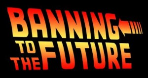 """Banning to the Future "" - without Andrew Takata !"